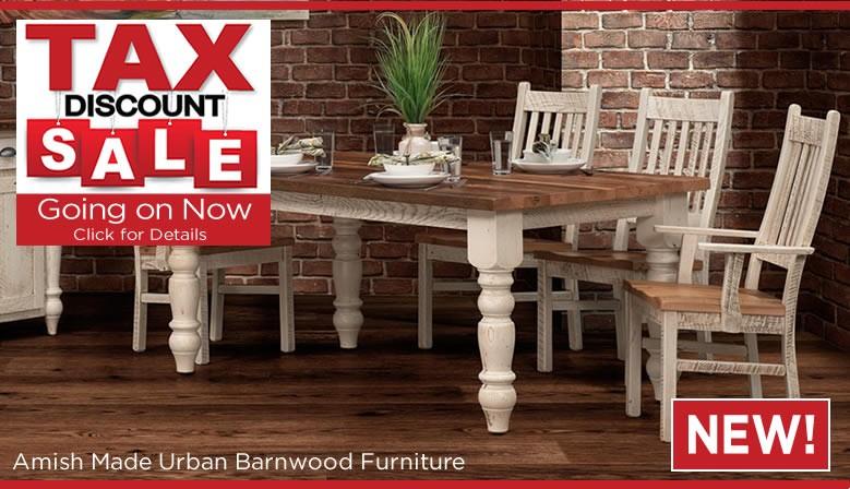 Tax Discount Sale - Urban Barnwood Furniture